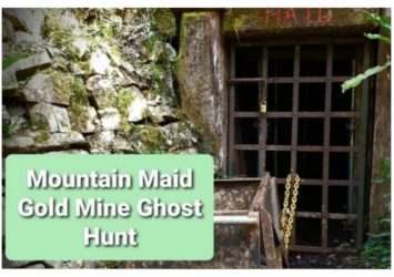 Mountain Maid Ghost Hunt