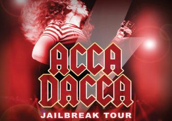ACCA DACCA | Jailbreak Tour