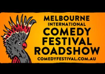Melbourne International Comedy Festival Roadshow 2021