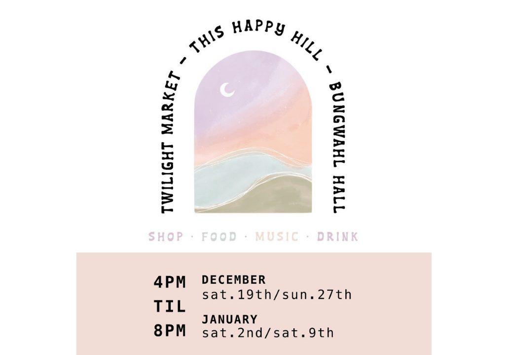 This Happy Hill Twilight Market