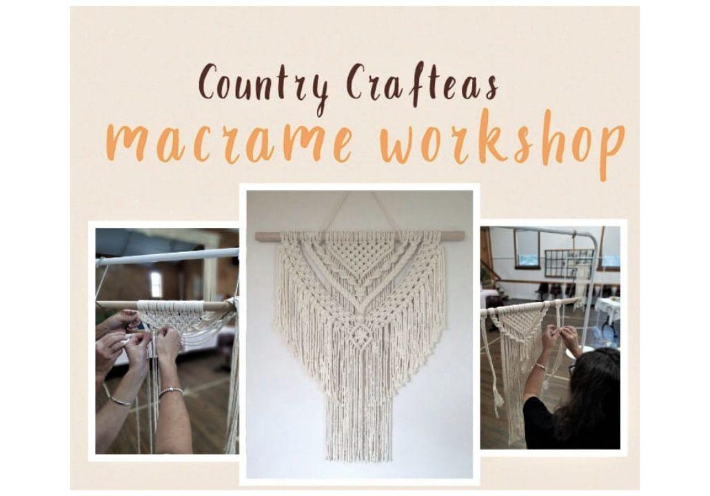 Country CraftTeas - Macramé Workshop