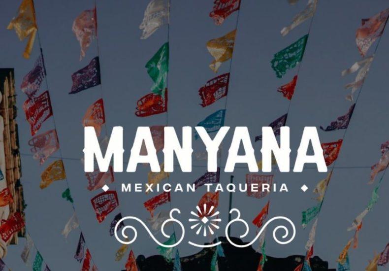 Manyana Mexican Taqueria